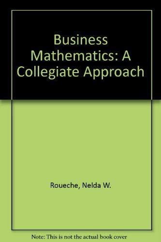 9780131050563: Business Mathematics: A Collegiate Approach