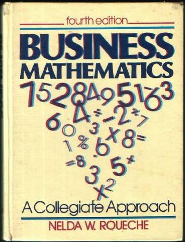 9780131052215: Business Mathematics: A Collegiate Approach