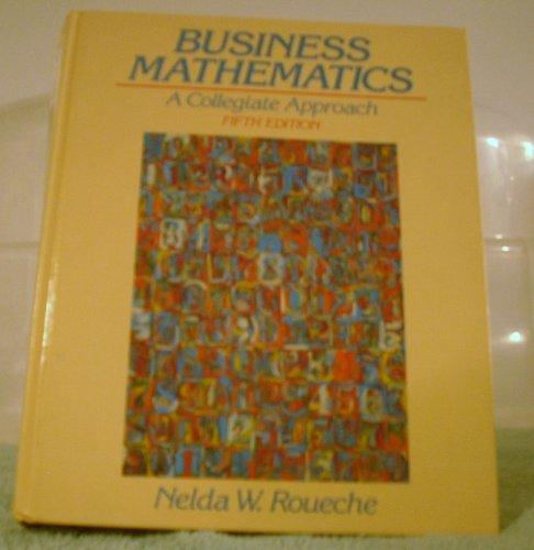 9780131052642: Business Mathematics: A Collegiate Approach
