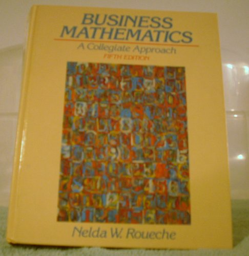 9780131052642: Business Mathematics: A Collegiate Approach