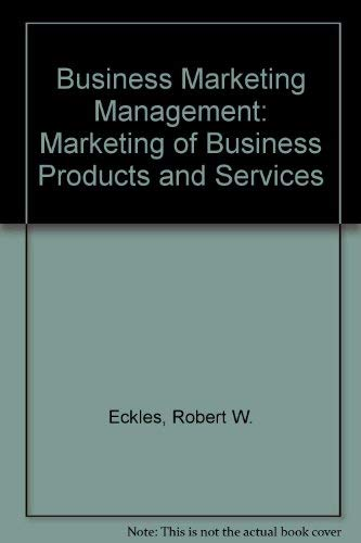 9780131053960: Business Marketing Management: Marketing of Business Products and Services