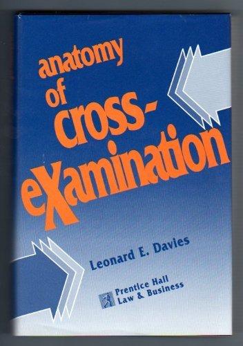 9780131058835: Anatomy of Cross-Examination