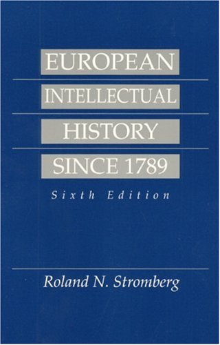 European Intellectual History Since 1789 Sixth Edition.