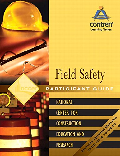 Field Safety Participant Guide, Paperback: NCCER