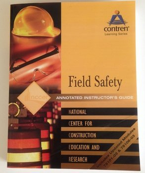 9780131062573: Field Safety Annotated Instructor's Guide, Perfect bound (Contren Learning)
