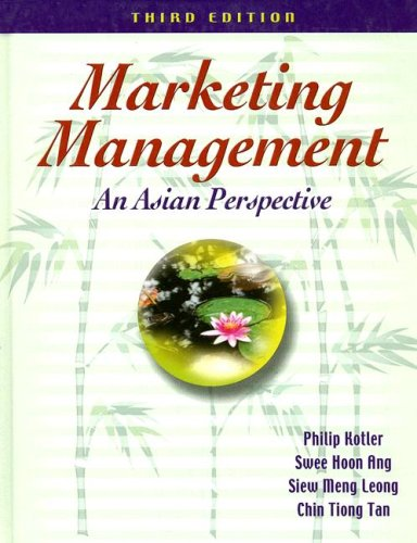 9780131066250: Marketing Management: An Asian Perspective (3rd Edition)