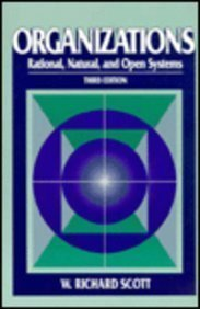 9780131066830: Organizations: Rational, Natural, and Open Systems