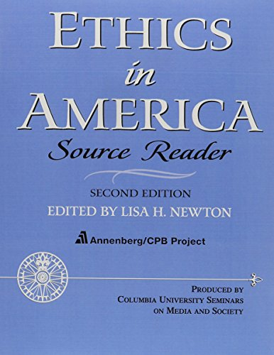 ETHICS IN AMER SOURCE READER & STUDY GD PKG (2nd Edition): Newton Ph.D., Lisa H.; CPB Annenberg...