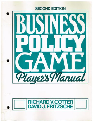 9780131073845: Business Policy Game: Player's Manual