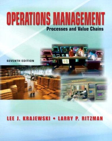Operations Management and Student CD Package (7th: Lee J. Krajewski,