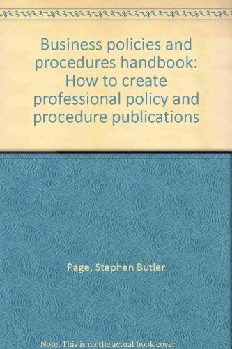 9780131074583: Business policies and procedures handbook: How to create professional policy and procedure publications