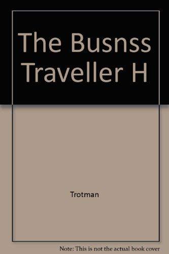 9780131077973: The Business Traveller's Handbook