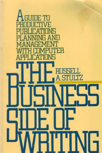 9780131078147: The Business Side of Writing