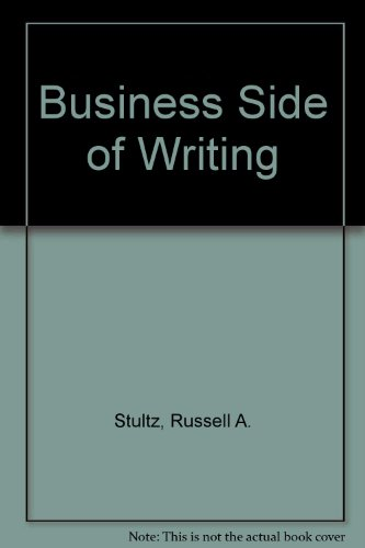 9780131078222: Business Side of Writing