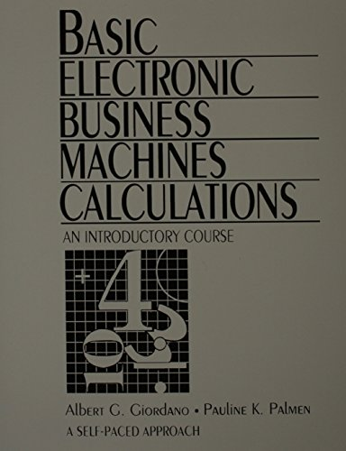 9780131079540: Basic Electronic Business Machines Calculations: An Introductory Course