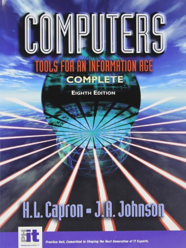 Computers: Tools for an Information Age (Package: H. L. Capron,