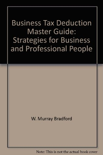 9780131082748: Business Tax Deduction Master Guide: Strategies for Business and Professional People