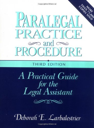 9780131085640: Paralegal Practice & Procedure: A Practical Guide for the Legal Assistant
