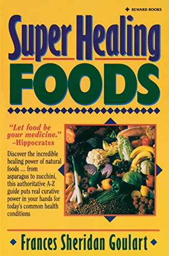 9780131088382: Super Healing Foods: Discover the Incredible Healing Power of Natural Foods