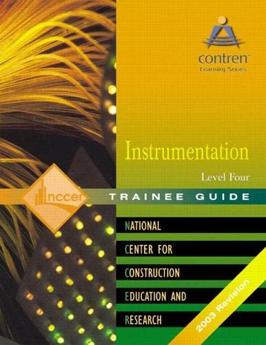 9780131089228: Instrumentation Level 4 Trainee Guide (2nd Edition) (Contren Learning)