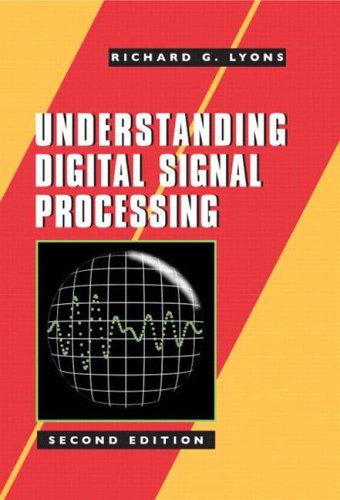 9780131089891: Understanding Digital Signal Processing (2nd Edition)