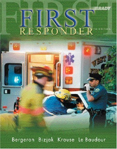First Responder (7th Edition with CD-ROM) (First: J. David Bergeron,