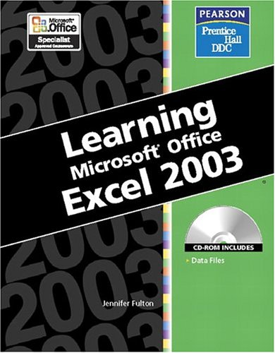 9780131090477: Learning Series (DDC): Learning Microsoft Office Excel 2003
