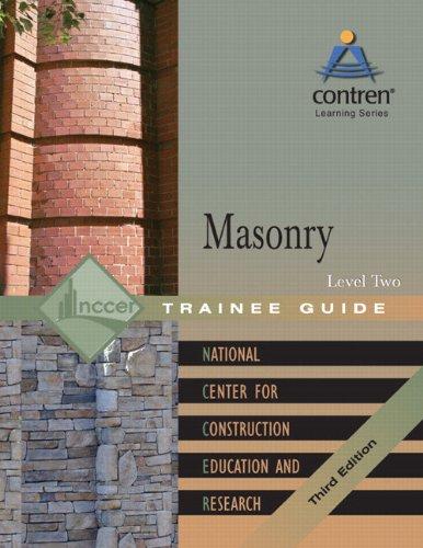 Masonry: Trainee Guide Level 2: NCCER