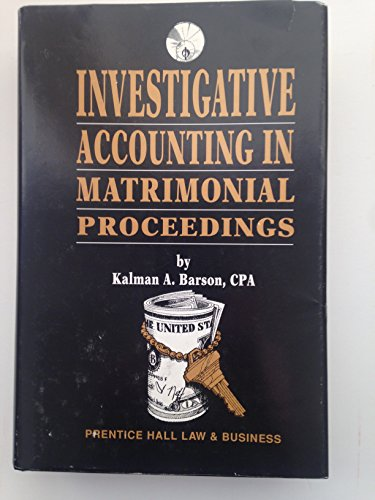 9780131091665: Investigative accounting in matrimonial proceedings