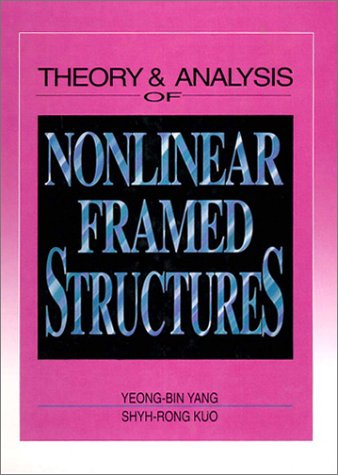 9780131092242: Theory and Analysis of Nonlinear Framed Structures