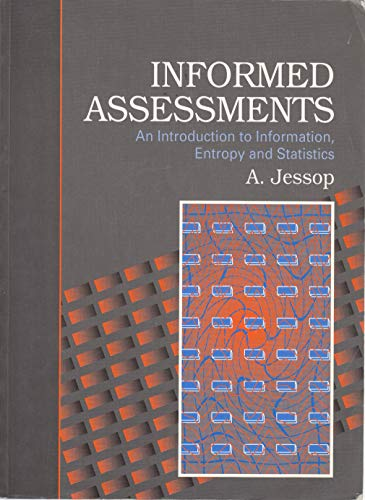9780131092990: Informed Assessment: An Introduction to Information, Entropy and Statistics