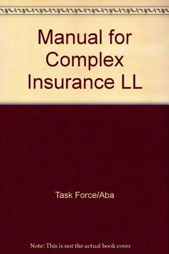 9780131093232: Manual of Complex Insurance Coverage Litigation
