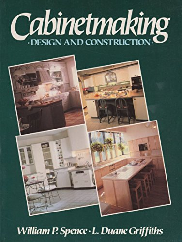 9780131094895: Cabinetmaking: Design and Construction