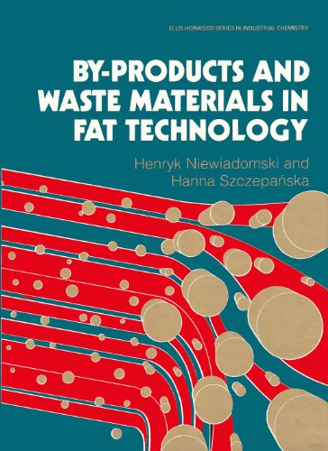 9780131095472: By-products and Waste Materials in Fat Technology (Ellis Horwood Series in Applied Science and Industrial Technology)