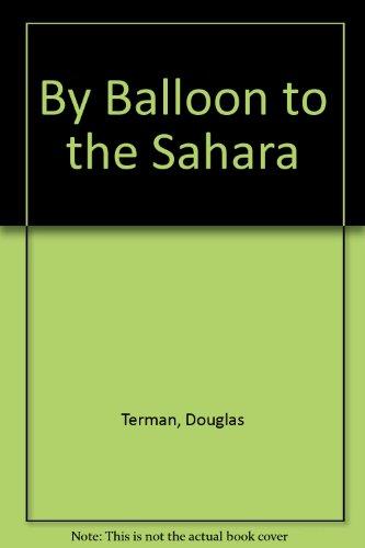9780131096523: By Balloon to the Sahara