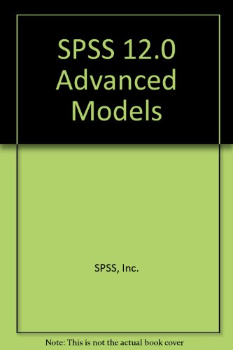 9780131096738: SPSS 12.0 Advanced Models