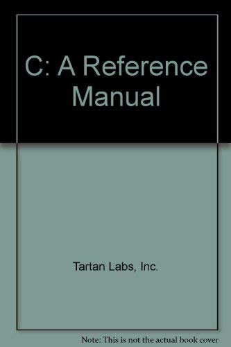 9780131097292: C: A Reference Manual