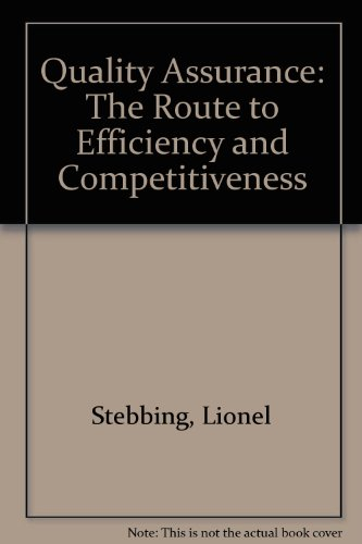 Quality Assurance: The Route to Efficiency and: Stebbing, Lionel