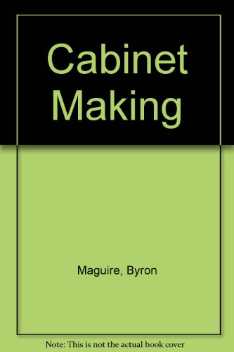 9780131097940: Cabinetmaking: From Design to Finish
