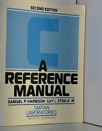9780131098022: C, a Reference Manual