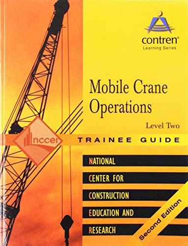 9780131098664: Mobile Crane Operations Level 2 Trainee Guide
