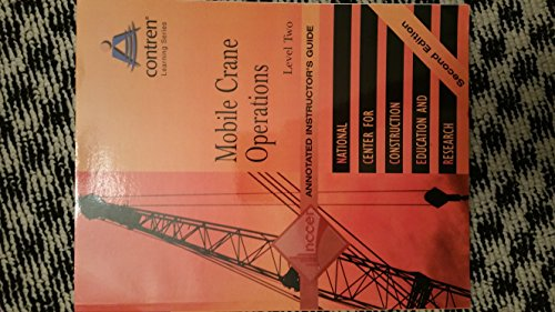 9780131098671: Mobile Crane Opearation: Annotated Instructor's Guide Level 2