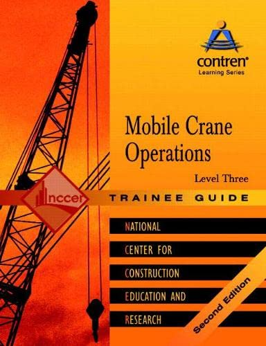 9780131098688: Mobile Crane Operations Level 3 Trainee Guide, Paperback