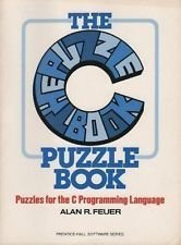 9780131099340: The C puzzle book (Prentice-Hall software series)