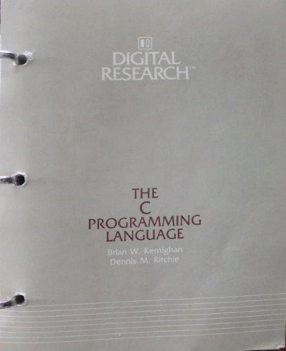 C Programming Language, Digital Research Edition: Kernighan, Brian W.,