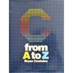 9780131100572: C: From A to Z