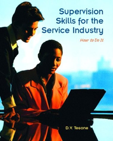 9780131100954: Supervision Skills for the Service Industry: How to Do It