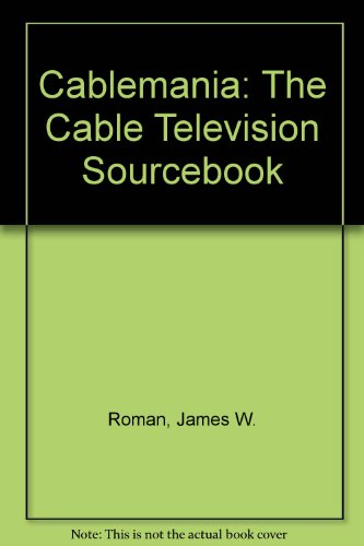 9780131100985: Cablemania: The Cable Television Sourcebook