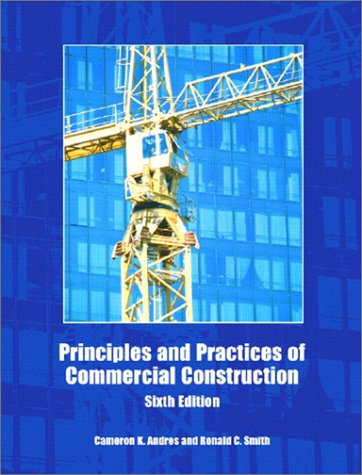 9780131101579: Principles and Practices of Commercial Construction (6th Edition)