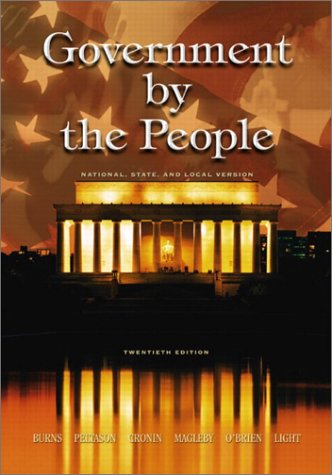 Government by the People, National, State, and: James MacGregor Burns,